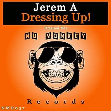 Dressing Up!