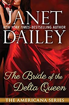 The Bride of the Delta Queen (The Americana Series Book 18) by [Janet Dailey]