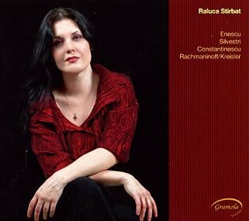 Raluca Stirbat plays Enescu, Silvestri, Constantinescu, Rachmaninoff/Kreisler