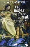 La mujer que venció al mal: El evangelio de María: 16 (Mambré)