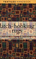 Latch-Hooking Rugs (Textiles Handbooks)