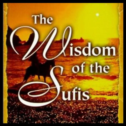 The Wisdom of the Sufis audiobook cover art