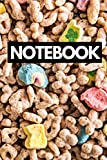 Notebook: Lucky Charms Cereal Notebook Journal For Food and Breakfast Lovers