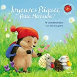 Joyeuses Pâques, Petit Hérisson ! (tout-carton)
