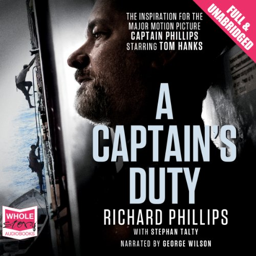 A Captain's Duty                   By:                                                                                                                                 Richard Phillips,                                                                                        Stephan Talty                               Narrated by:                                                                                                                                 George Wilson                      Length: 8 hrs and 48 mins     135 ratings     Overall 4.3