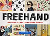 Freehand - Sketching Tips and Tricks Drawn from Art
