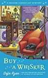 Buy a Whisker (Second Chance Cat Mystery, Band 2) - Sofie Ryan