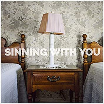Sinning With You