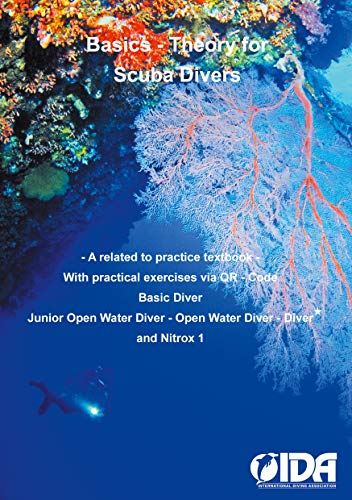 Basics - Theory for Scuba Divers: A related to practice textbook (English Edition)