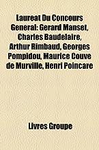 Lauréat Du Concours Général: Gérard Manset, Charles Baudelaire, Arthur Rimbaud, Georges Pompidou, Maurice Couve de Murville, Henri Poincaré