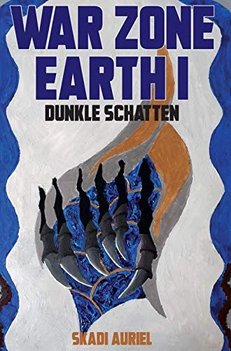 Buchseite und Rezensionen zu 'War Zone Earth 1: Dunkle Schatten' von Skadi Auriel