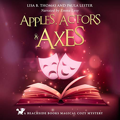 Apples, Actors and Axes cover art
