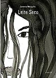 Leite Seco: Uma ficção inspirada em relatos de agressão psicológica (Portuguese Edition)