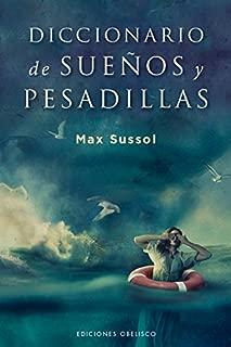 Diccionario de suenos y pesadillas (Spanish Edition)