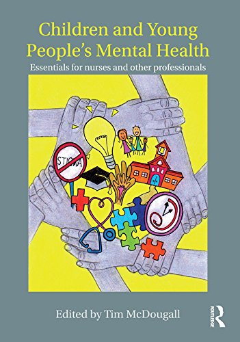 51nQCC8EZ9L - Children and Young People's Mental Health: Essentials for Nurses and Other Professionals