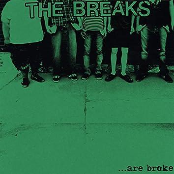 ...Are Broke