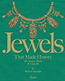 Image of Jewels That Made History: 101 Stones, Myths, and Legends