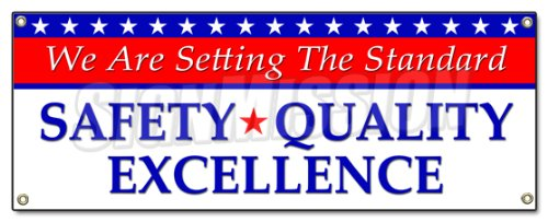 Setting The Standard Safety Quality Excellence Banner Sign Workplace OSHA Safety