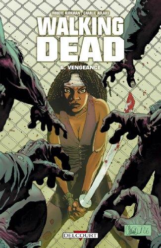 Walking Dead T06 : Vengeance