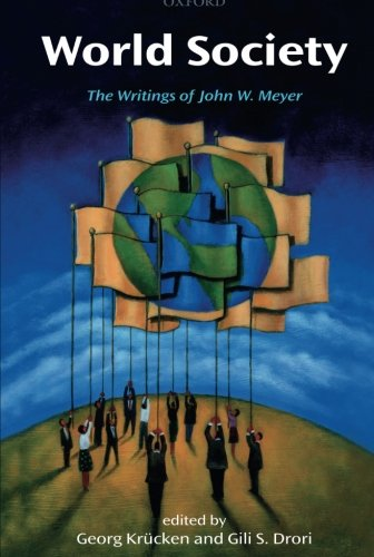 World Society: The Writings of John W. Meyer (Oxfo75  13 06 2019)