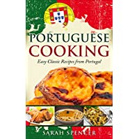 Portuguese Cooking: Easy Classic Recipes Kindle Edition Deals