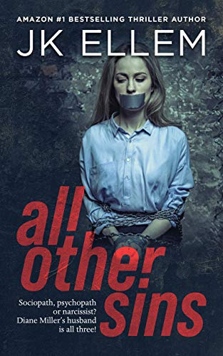 All Other Sins: A mystery and suspense stand alone crime thriller