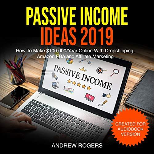 Passive Income Ideas 2019 cover art