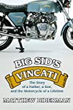 Big Sid's Vincati: The Story of a Father, a Son, and the Motorcycle of a Lifetime (English Edition)