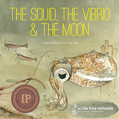 The Squid, the Vibrio & the Moon audiobook cover art