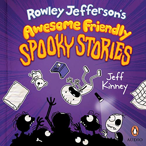 Rowley Jefferson's Awesome Friendly Spooky Stories cover art
