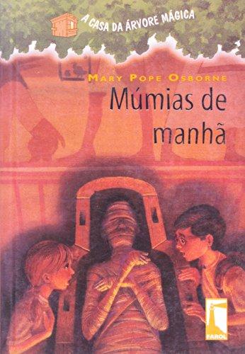 A Casa da Árvore Mágica 3. Múmias de Manhã