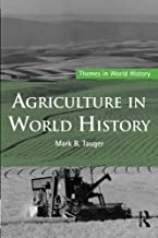 Agriculture in World History (Themes in World History)