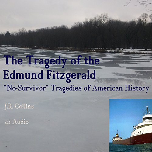 The Tragedy of the Edmund Fitzgerald audiobook cover art