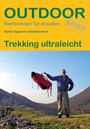Trekking ultraleicht (Outdoor Basiswissen)