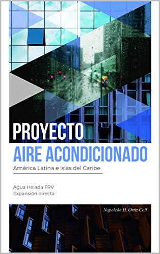 PROYECTO AIRE ACONDICIONADO: América Latina e islas del Caribe