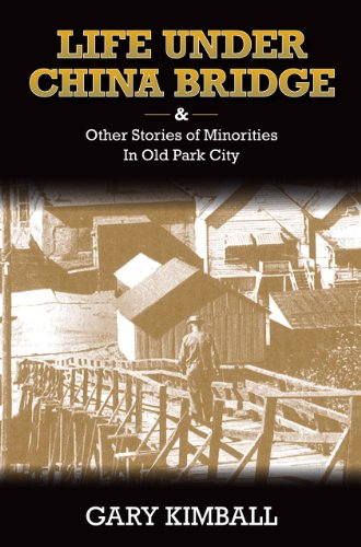 Life-Under-China-Bridge-&-Other-Stories-of-Minorities-in-Old-Park-City