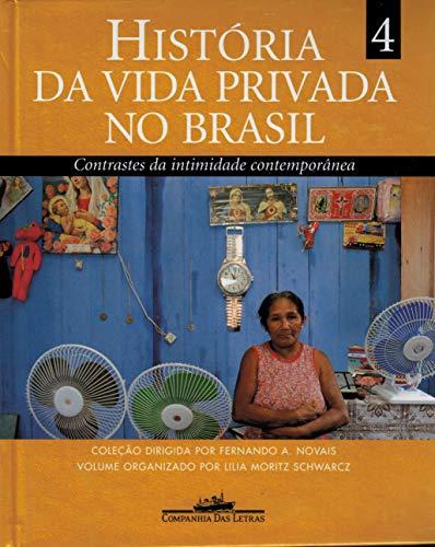 História da vida privada no Brasil (volume 4)