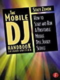 the mobile dj handbook: how to start & run a profitable mobile disc jockey service (english edition)