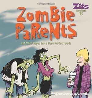 Zombie Parents (Volume 28) (Zits)