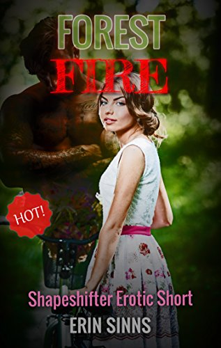Forest Fire: Shapeshifter Erotic Short (English Edition)