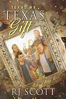 Texas Gift by [RJ Scott]