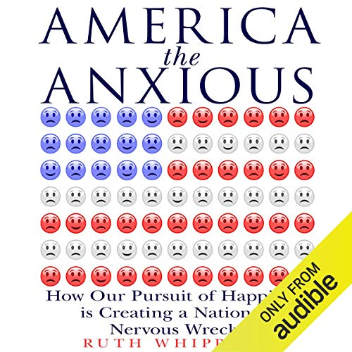 America the Anxious audiobook cover art