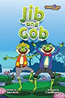 Jib and Gob