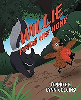 Willie Finds His Honk by [Jennifer Lynn Collins]