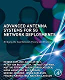 Advanced Antenna Systems for 5G Network Deployments: Bridging the Gap Between Theory and Practice