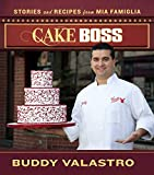 Best Cake Boss Cakes - Cake Boss: Stories and Recipes from Mia Famiglia Review