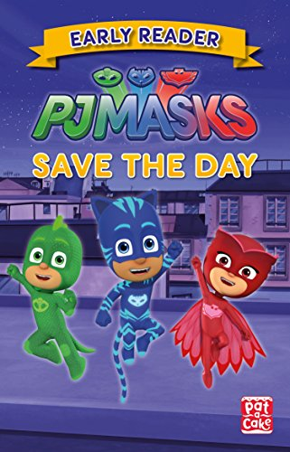 Save the Day: Early Reader (PJ Masks Book 1) (English Edition)
