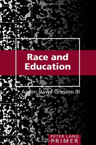 Race And Education Primer Peter Lang Primer