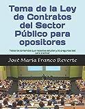 Tema de la Ley de Contratos del Sector Público para opositores: Todos los contenidos que necesitas estudiar y 50 preguntas test para practicar