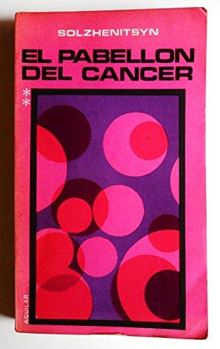 El Pabellon Del Cancer I
